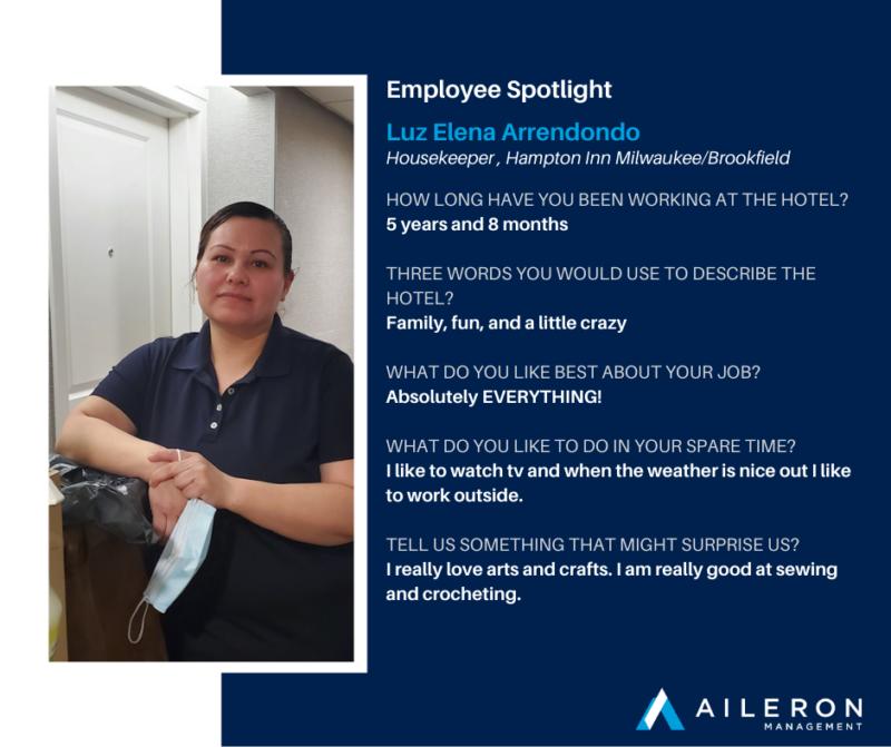 Aileron Management: March Employee Spotlight: Luz Elena Arrendondo, Hampton Inn Milwaukee Brookfield